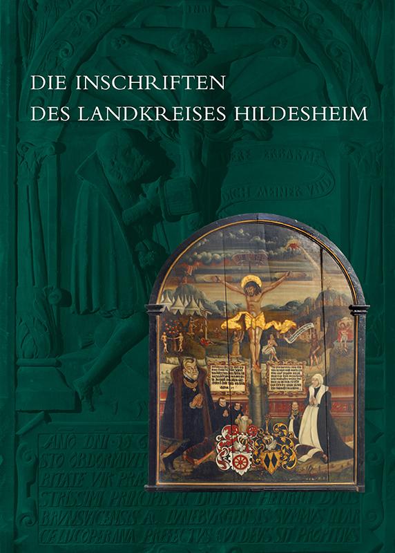 Die Inschriften des Landkreises Hildesheim. Coverbild mit freundlicher Genehmigung des Reichert Verlags